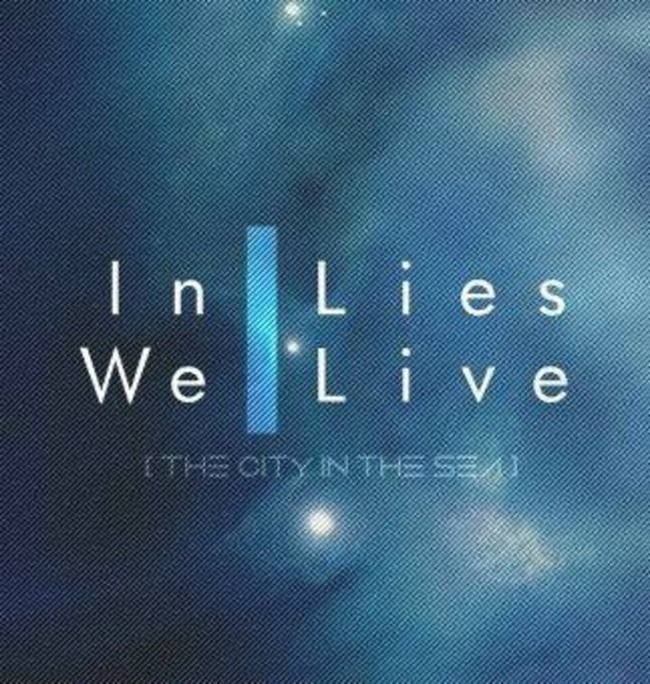 In Lies We Live Tour Dates