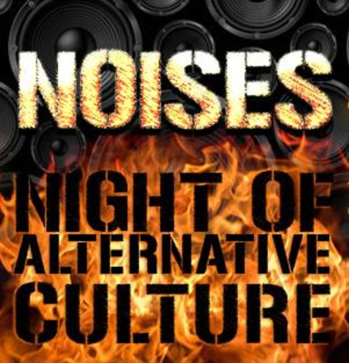Noises - Night of Alternative Culture Tour Dates