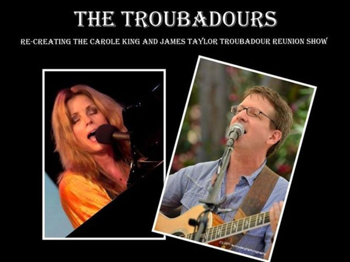 The Troubadours - A Tribute to Carole King and James Taylor Tour Dates