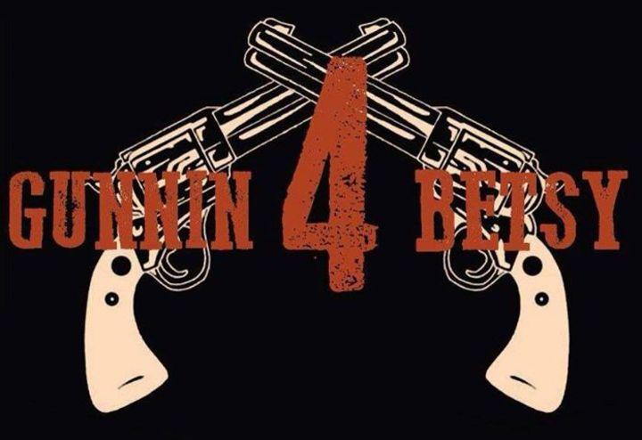 Gunnin4Betsy Tour Dates
