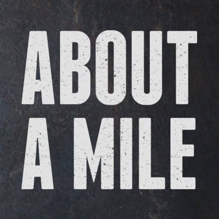 About A Mile Tour Dates