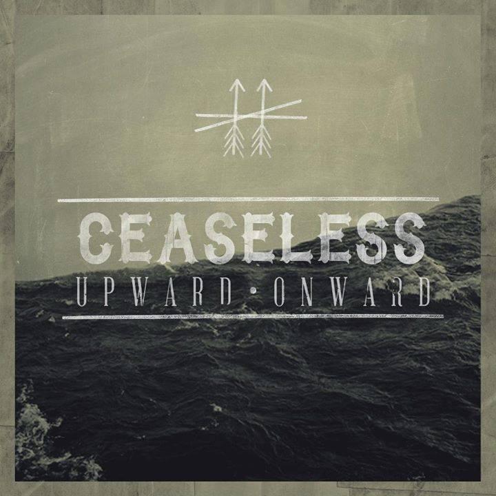 Ceaseless Tour Dates