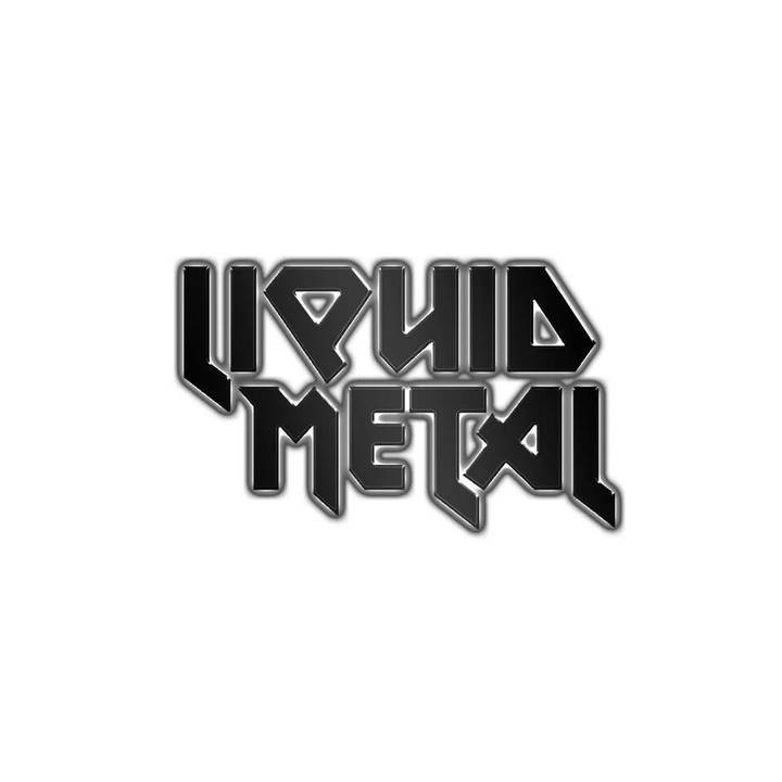 Liquid Metal Tour Dates