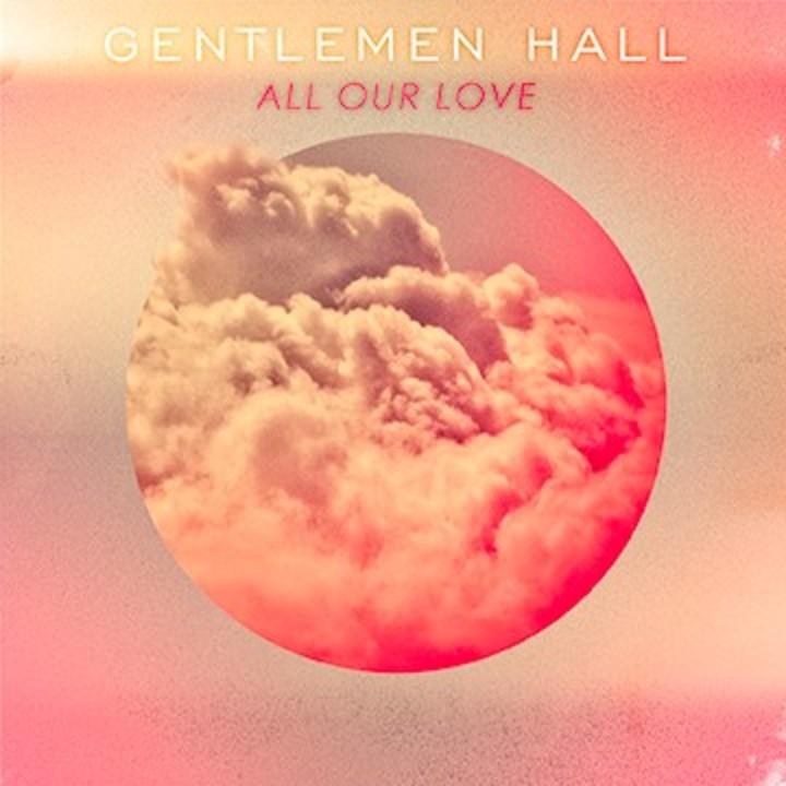 Gentlemen Hall Tour Dates