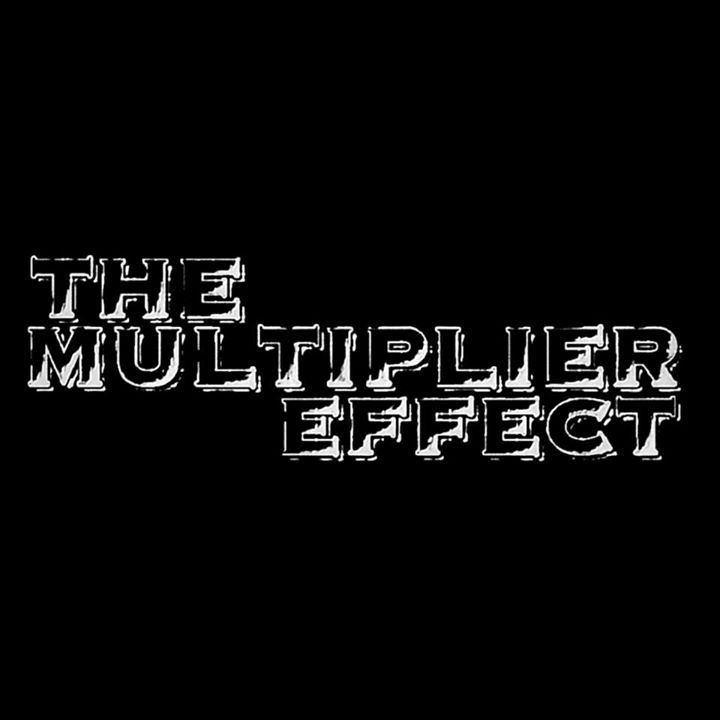 The Multiplier Effect Tour Dates