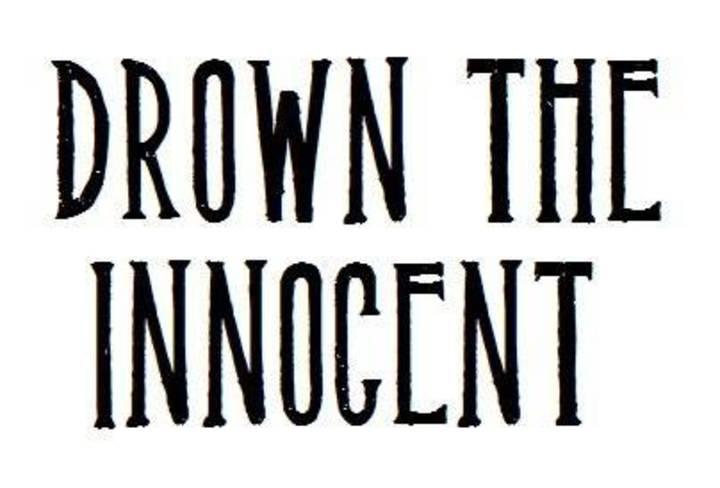 Drown The Innocent Tour Dates