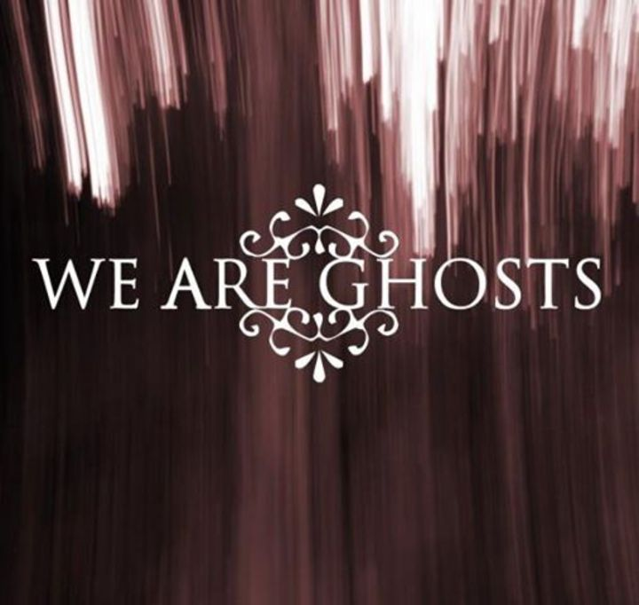 We Are Ghosts Tour Dates