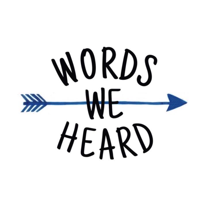 Words We Heard Tour Dates