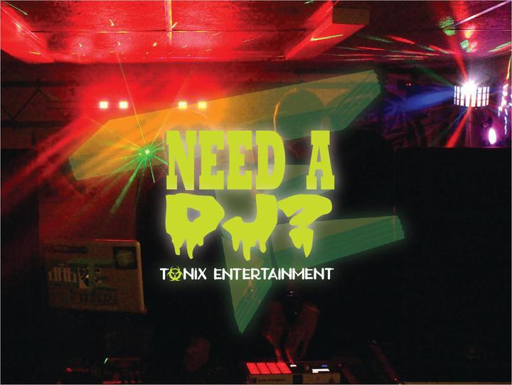 Tonix DJ Service and Entertainment Tour Dates