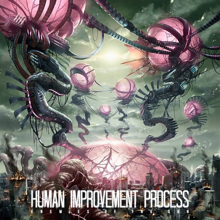 Human Improvement Process Tour Dates