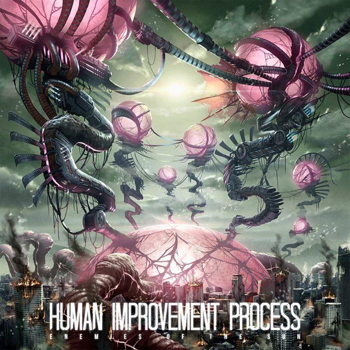 Human Improvement Process Tour Dates