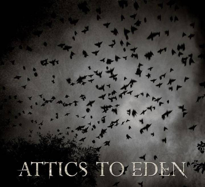 Attics to Eden Tour Dates