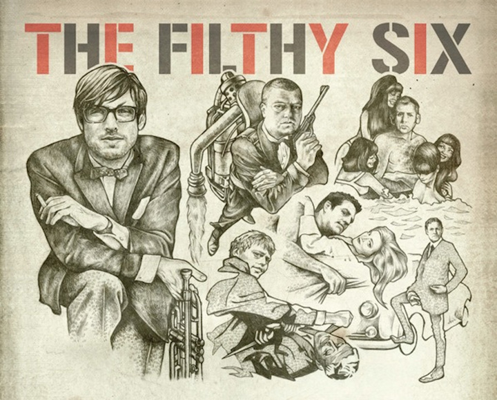 The Filthy Six Tour Dates