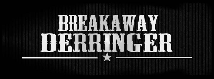 Breakaway Derringer Tour Dates