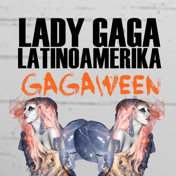 Lady Gaga LatinoAmeriKa Tour Dates
