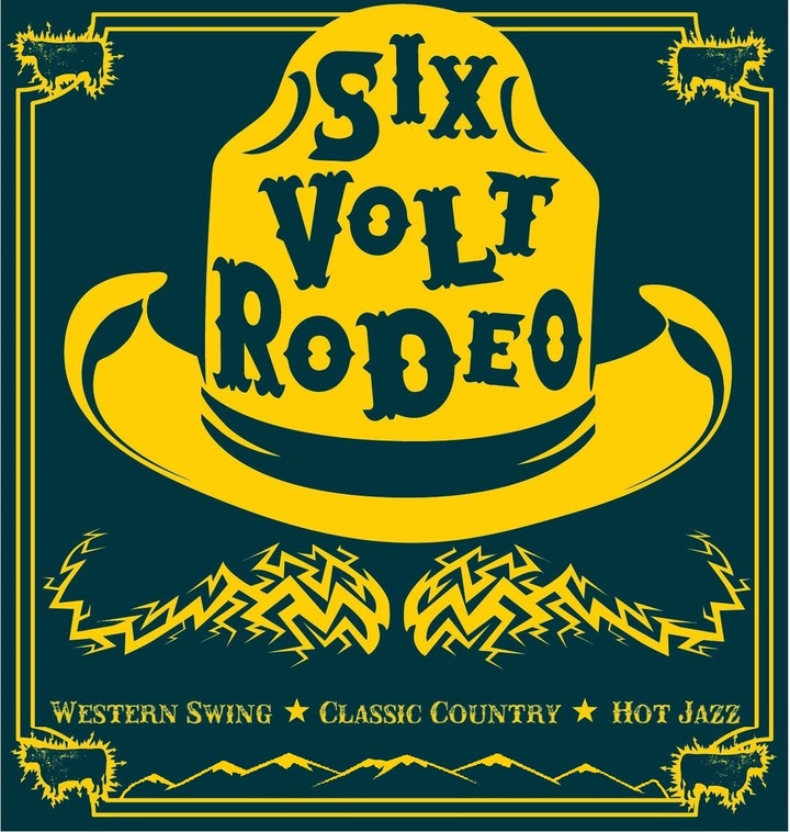 6 Volt Rodeo Tour Dates