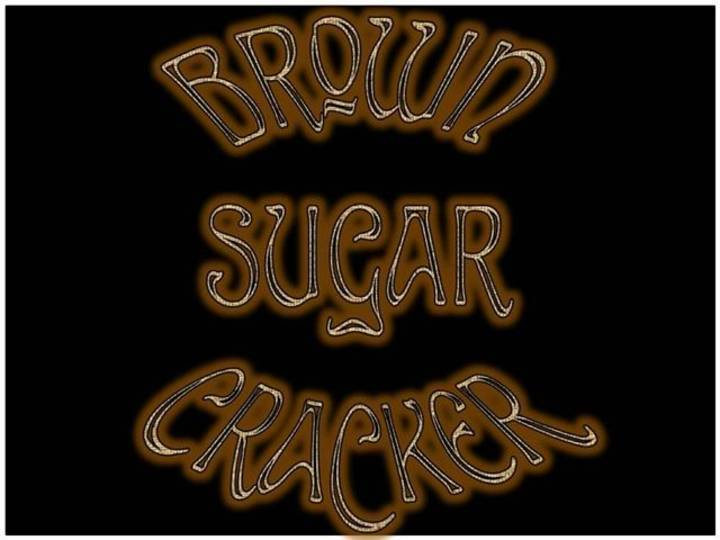 Brown Sugar Cracker Tour Dates
