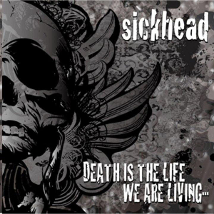 Sickhead Tour Dates