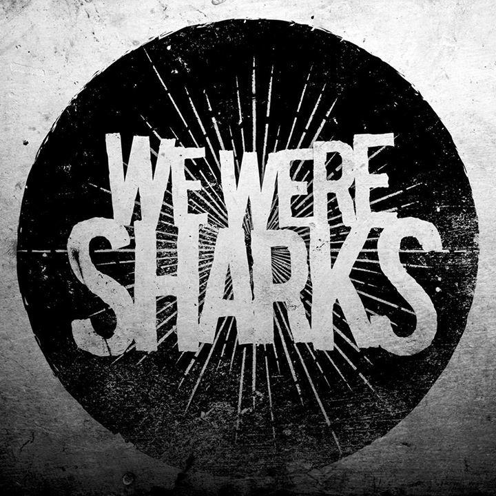 We Were Sharks @ Sneaky Dee's - Toronto, Canada