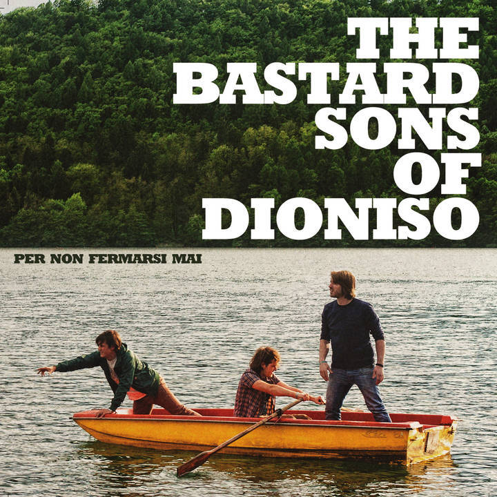 The Bastard Sons of Dioniso Tour Dates