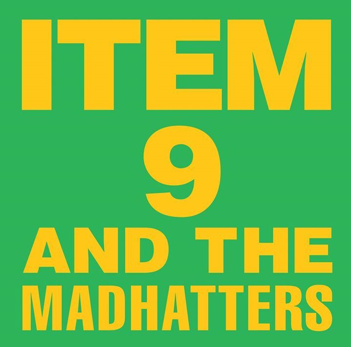 Item 9 & the Mad Hatters @ Gabe's - Iowa City, IA