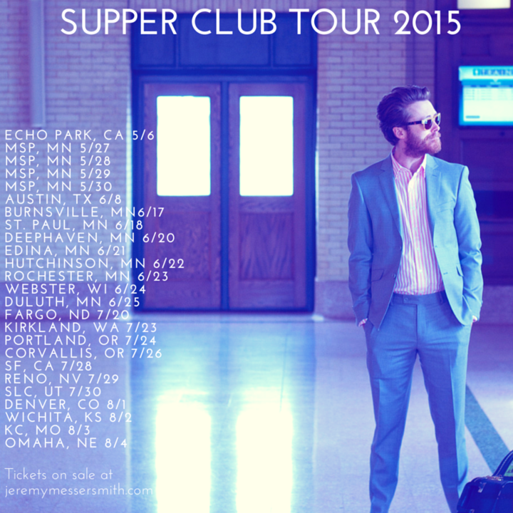 Jeremy Messersmith @ Supper Club Show - Salt Lake City, UT