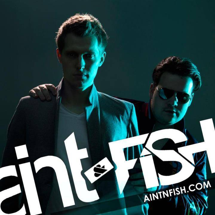 Aint & Fish Tour Dates