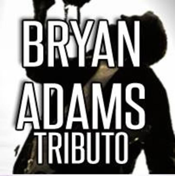 All 4 One - Banda de Tributo a Bryan Adams Tour Dates