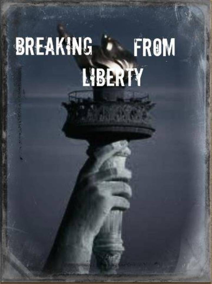 Breaking From Liberty Tour Dates
