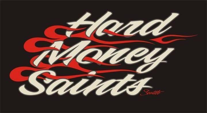 Hard Money Saints Tour Dates