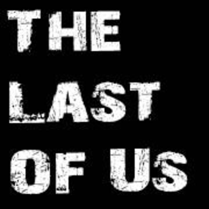 The Last Of Us - Band Tour Dates