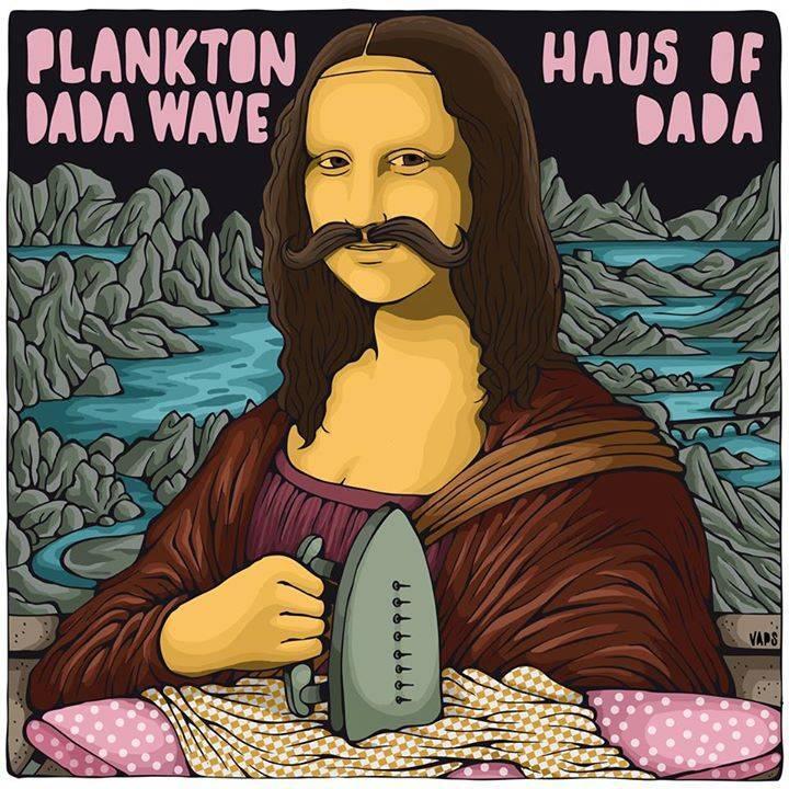 Plankton Dada Wave Tour Dates