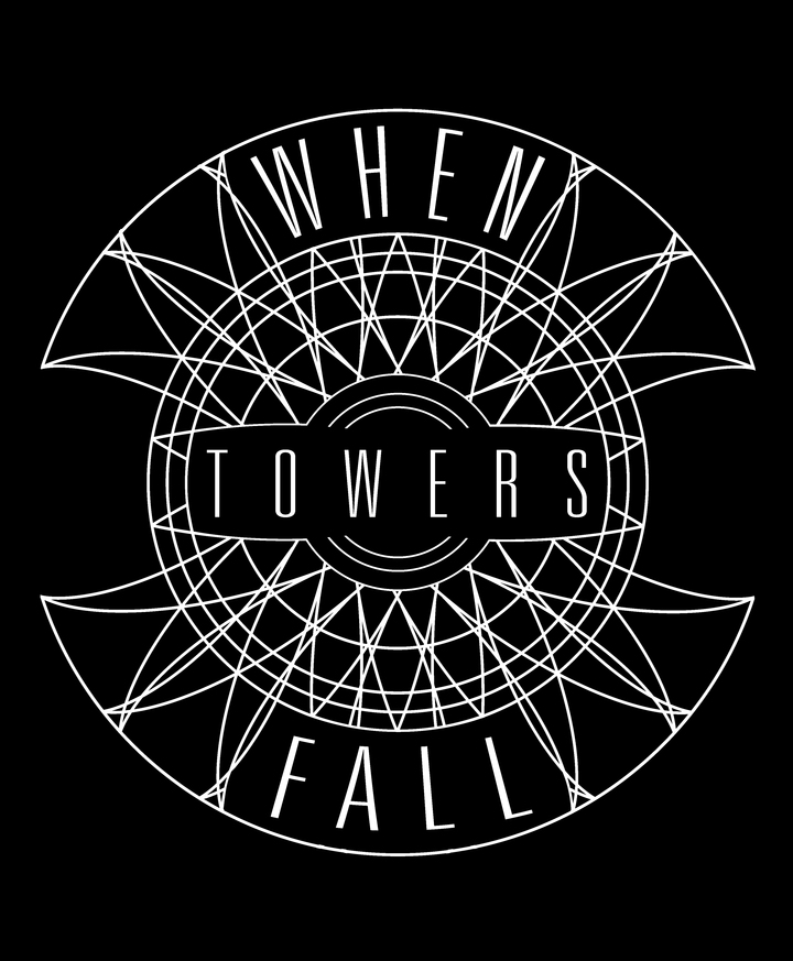 When Towers Fall Tour Dates