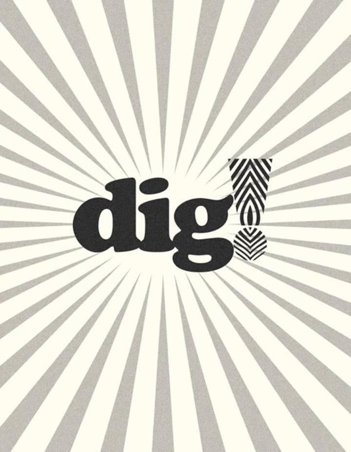 Dig Tour Dates