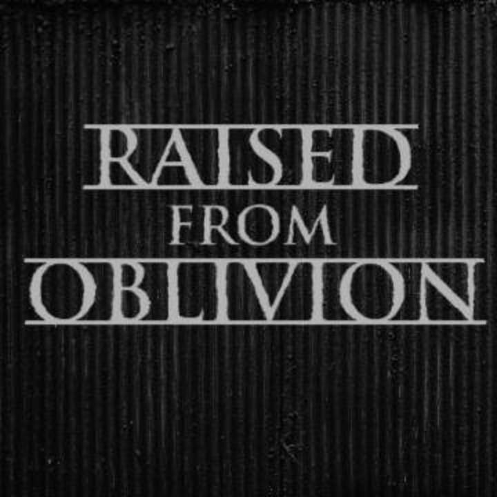 Raised From Oblivion Tour Dates