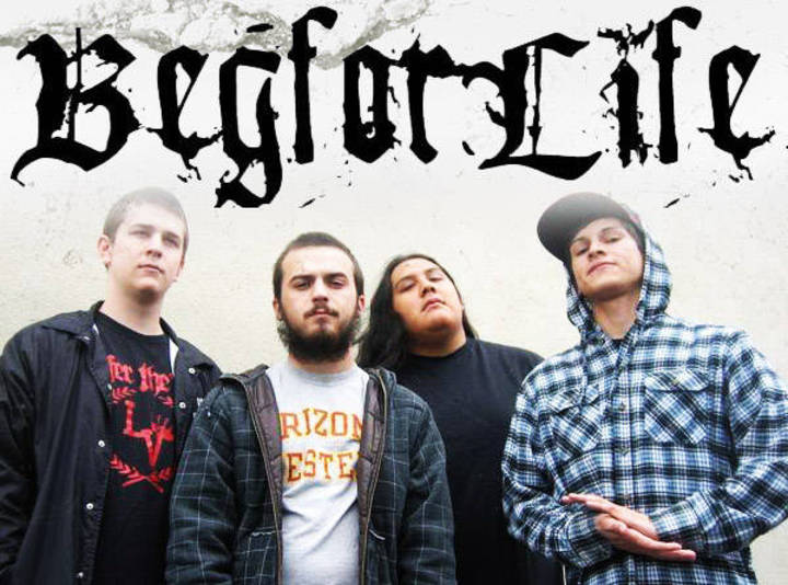 BEG FOR LIFE Tour Dates