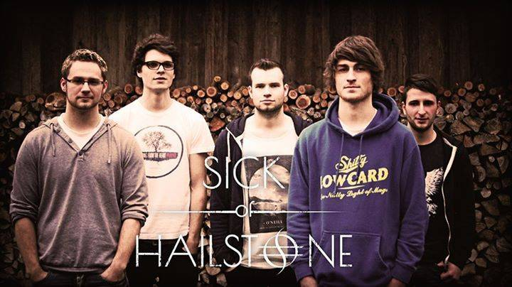 Sick of Hailstone Tour Dates