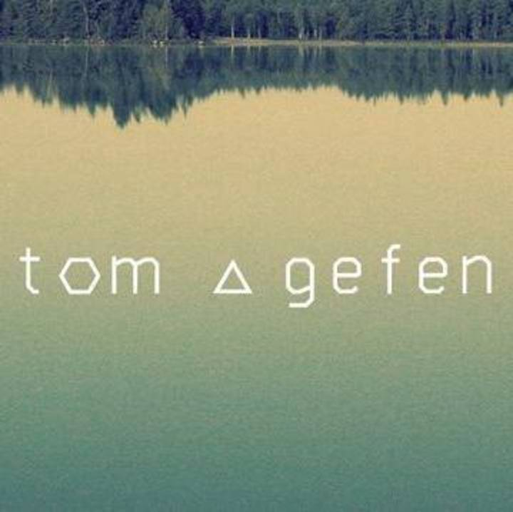 Tom Gefen Tour Dates
