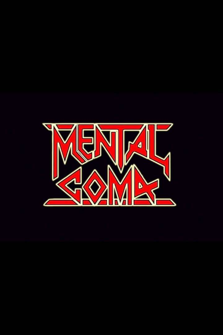 Mental Coma Tour Dates
