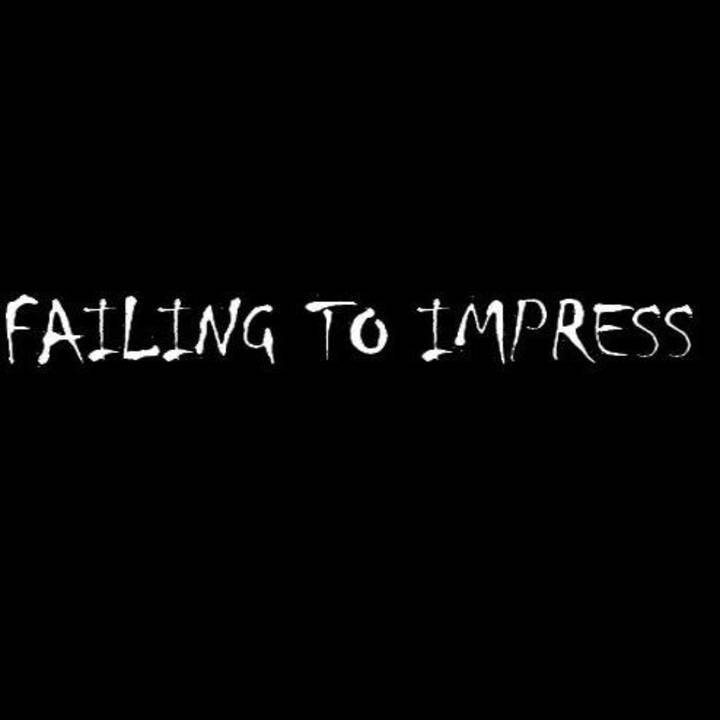Failing To Impress Tour Dates