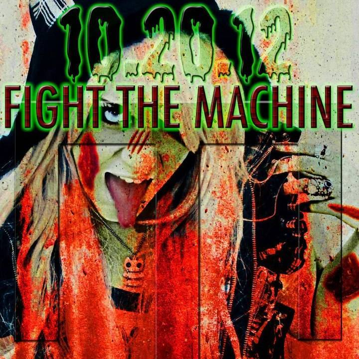 Fight The Machine Tour Dates
