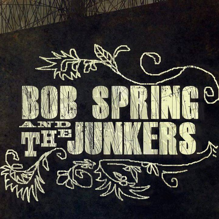 Bob Spring & The Junkers Tour Dates
