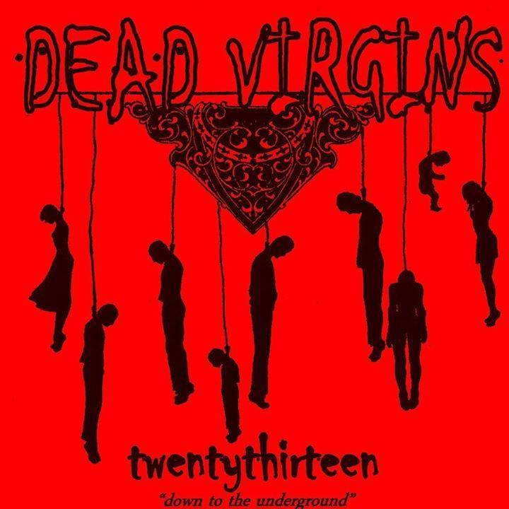 Dead Virgins Tour Dates