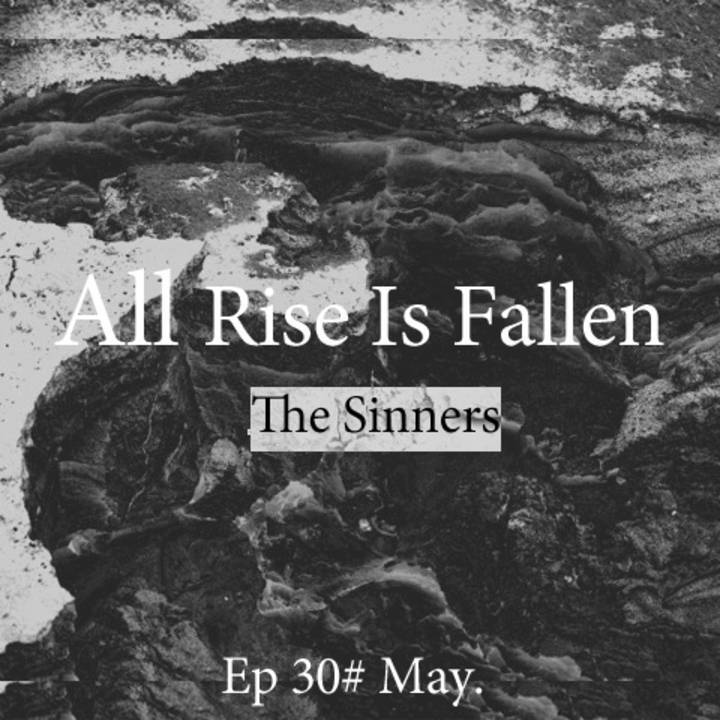 ALL RISE IS FALLEN Tour Dates