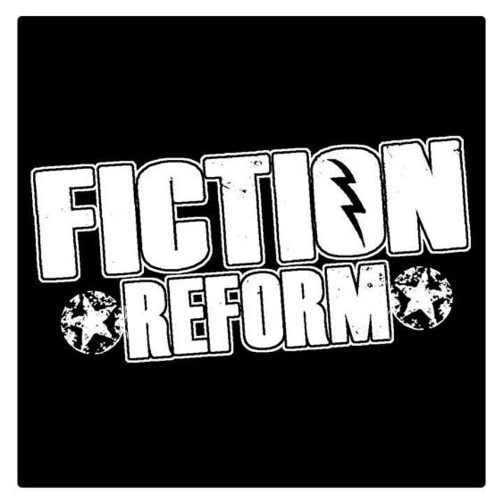Fiction Reform Tour Dates
