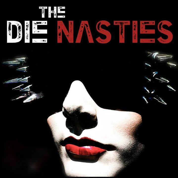 the Die Nasties Tour Dates