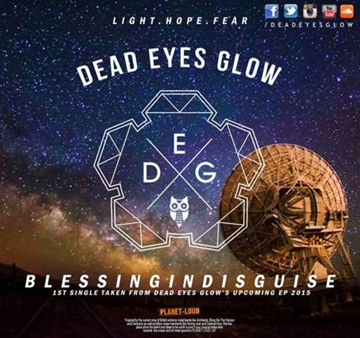 Dead Eyes Glow Tour Dates