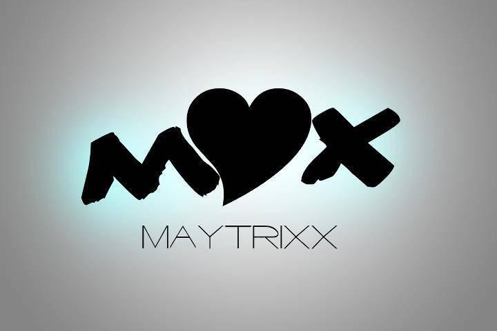 Maytrixx Tour Dates