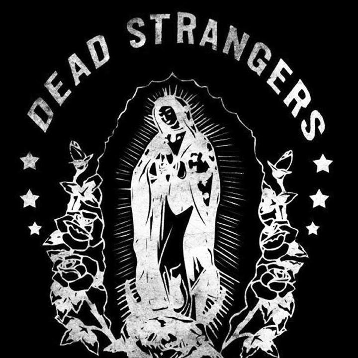 Dead Strangers Tour Dates