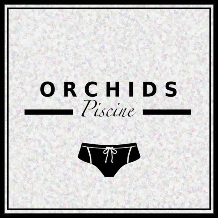 Orchids Piscine Tour Dates